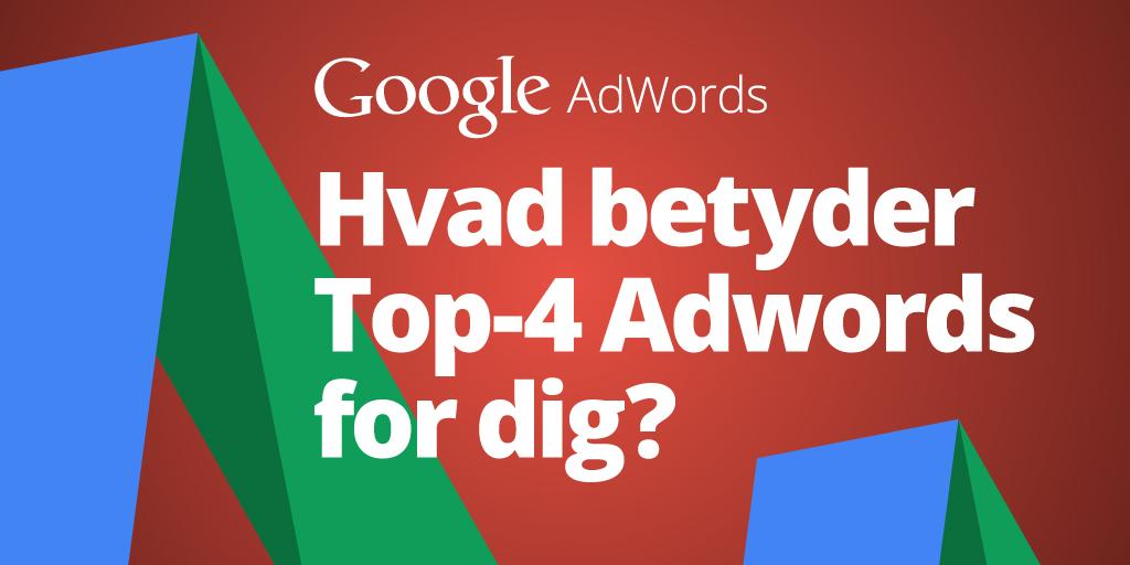 Hvad betyder Top-4 Adwords for dig